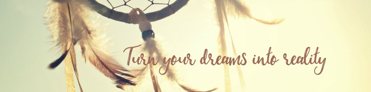 Define your dreams, make them real